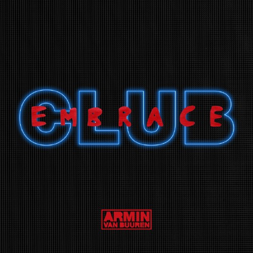 Club Embrace (Mixed By Armin Van Buuren) (2016)