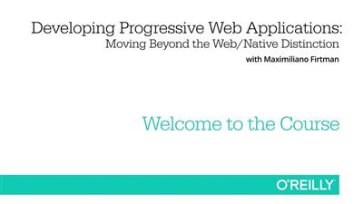 Developing Progressive Web Applications Video Training