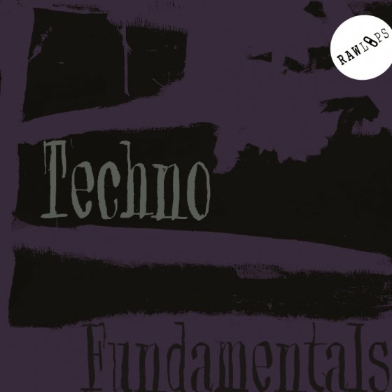 Raw Loops Techno Fundamentals WAV