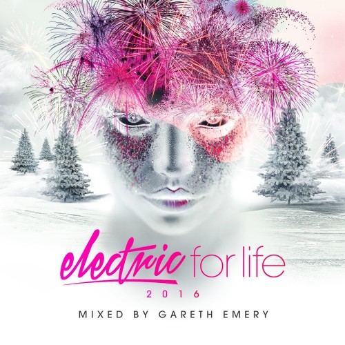 Electric For Life 2016 (Mixed by Gareth Emery) (20