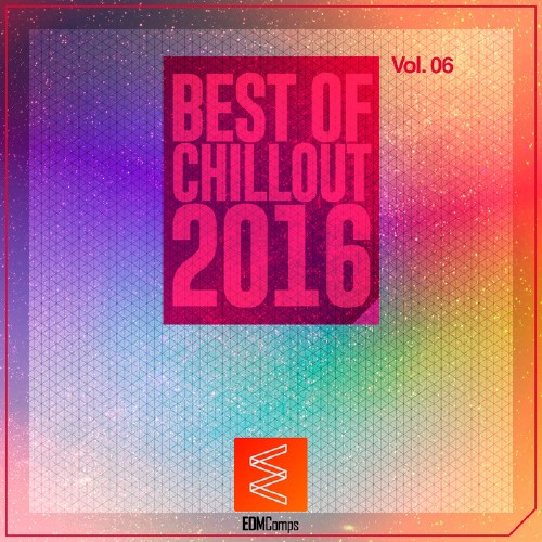 Best of Chillout 2016, Vol. 06 (2016)