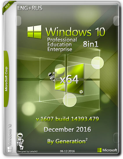 Windows 10 x64 8in1 14393.479 Dec2016 by Generation2 (RUS/ENG)