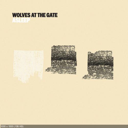Wolves At The Gate - Asleep (Single) (2016)