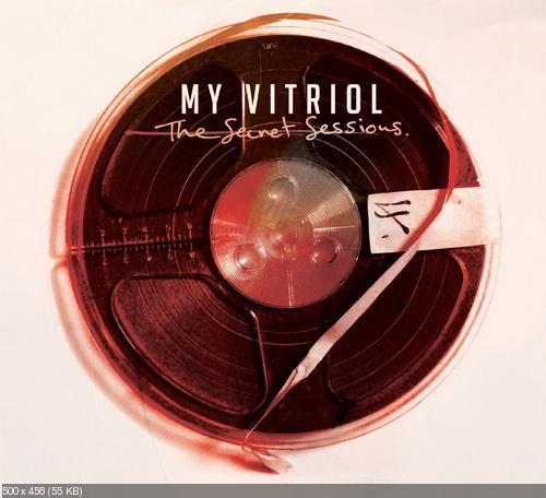 My Vitriol - The Secret Sessions (2016)